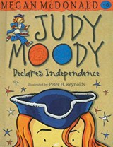 Judy Moody Declares Independence | Megan McDonald |