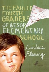 The Fabled Fourth Graders of Aesop Elementary School | Candace Fleming |