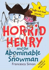 Horrid Henry and the Abominable Snowman | Francesca Simon |