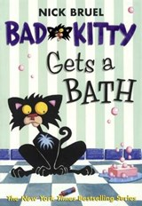 Bad Kitty Gets a Bath | Nick Bruel |