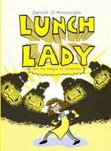 Lunch Lady and the League of Librarians | Jarrett J. Krosoczka |