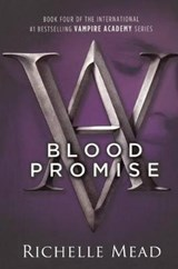 Blood Promise | Richelle Mead |