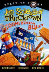 Zoom! Boom! Bully | Jon Scieszka |