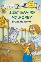 Just Saving My Money | Mercer Mayer |