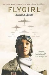 Flygirl | Sherri L. Smith |