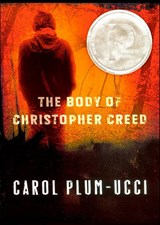 The Body of Christopher Creed | Carol Plum-Ucci |