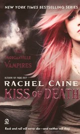 Kiss of Death | Rachel Caine |
