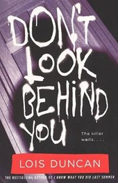 Don't Look Behind You | Lois Duncan |
