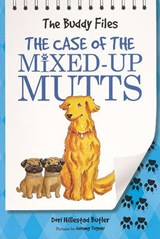 The Case of the Mixed-Up Mutts | Dori Hillestad Butler |