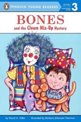 Bones and the Clown Mix-Up Mystery | David A. Adler |