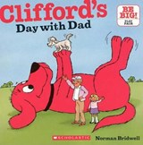 Clifford's Day with Dad | Norman Bridwell |