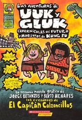 Las Aventuras de Uuk y Gluk / The Adventures of Uuk and Gluk