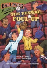 The Fenway Foul-Up | David A. Kelly |