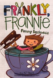 Frankly Frannie Funny Business | A. J. Stern |