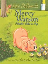 Mercy Watson Thinks Like a Pig | Kate DiCamillo |
