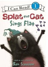 Splat the Cat Sings Flat | Rob Scotton |