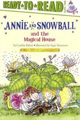 Annie and Snowball and the Magical House | Cynthia Rylant |