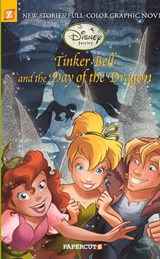 Tinker Bell and the Day of the Dragon | Teresa Radice |