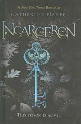 Incarceron | Catherine Fisher |