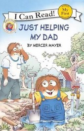 Just Helping My Dad | Mercer Mayer |