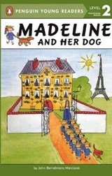 Madeline and Her Dog | John Bemelmans Marciano |