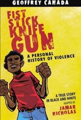 Fist Stick Knife Gun | Geoffrey Canada |
