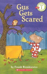 Gus Gets Scared | Frank Remkiewicz |
