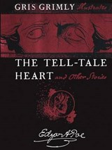 The Tell-Tale Heart and Other Stories | Edgar Allan Poe |