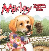 Marley Thanks, Mom and Dad! | auteur onbekend |