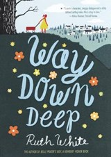 Way Down Deep | Ruth White |