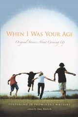 When I Was Your Age | Amy Ehrlich |