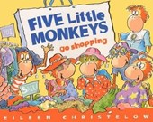 Five Little Monkeys Go Shopping