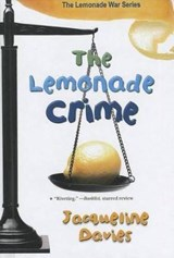 The Lemonade Crime | Jacqueline Davies |
