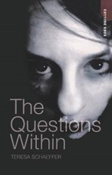 The Questions Within | Teresa Schaeffer |