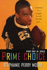 Prime Choice | Stephanie Perry Moore |