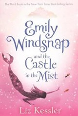 Emily Windsnap and the Castle in the Mist | Liz Kessler |