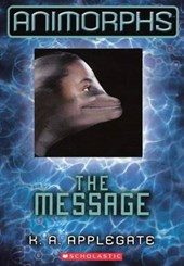 The Message | Katherine A. Applegate |