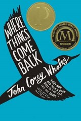 Where Things Come Back | John Corey Whaley |
