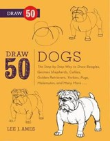 Draw 50 Dogs | Lee J. Ames |