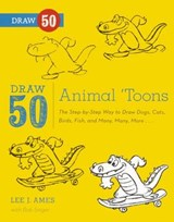 Draw 50 Animal 'Toons | Lee J. Ames |
