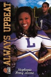 Always Upbeat/All That | Stephanie Perry Moore |