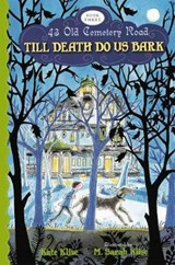 Till Death Do Us Bark | Kate Klise |