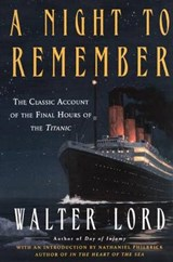 A Night to Remember | Walter Lord |