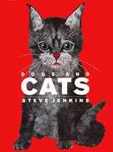 Dogs and Cats | Steve Jenkins |