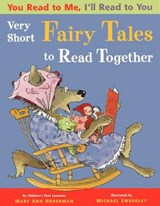 Very Short Fairy Tales to Read Together | Mary Ann Hoberman |