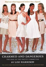 Charmed and Dangerous | Lisi Harrison |