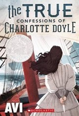 The True Confessions of Charlotte Doyle | Avi |