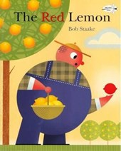 The Red Lemon | Bob Staake |