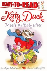 Katy Duck Meets the Babysitter | Alyssa Satin Capucilli |