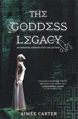The Goddess Legacy | Aimee Carter |